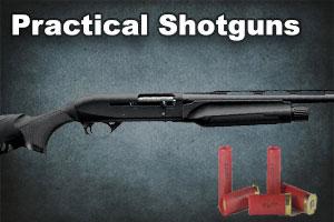 Practical Shotguns