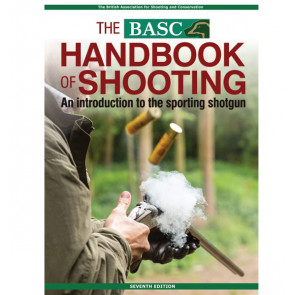 BASC Handbook of Shooting - Seventh Edition